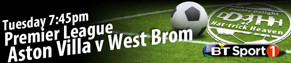 Villa West Brom OUT