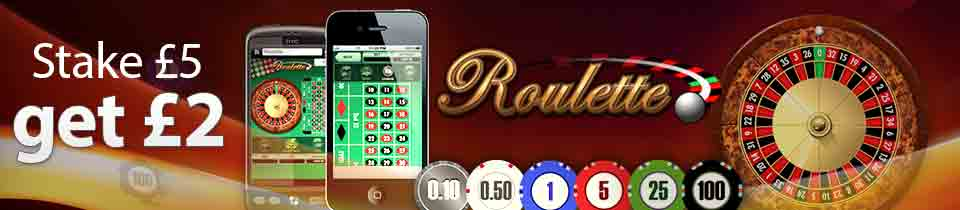 Stake £5 get £2 on Mobile Roulette