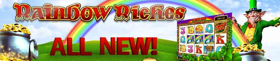 Rainbow Riches NEW