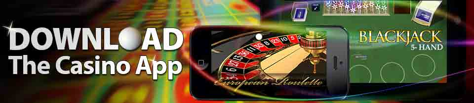 Download the Casino App